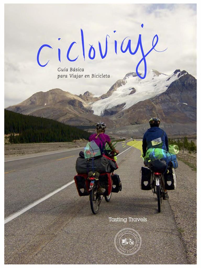 CICLOVIAJE Guía básica para viajar en bicicleta.